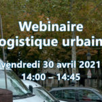 Webinaire Logistique urbaine n°3