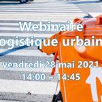 Webinaire Logistique urbaine n°4
